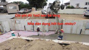Chi phí đổ 1m2 sàn bê tông