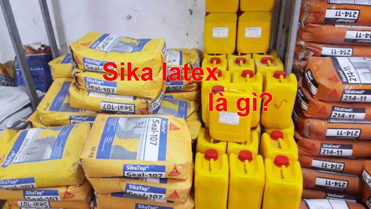 Sika latex là gì?