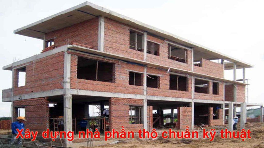 xây dựng nhà phần thô chuẩn kỹ thuật